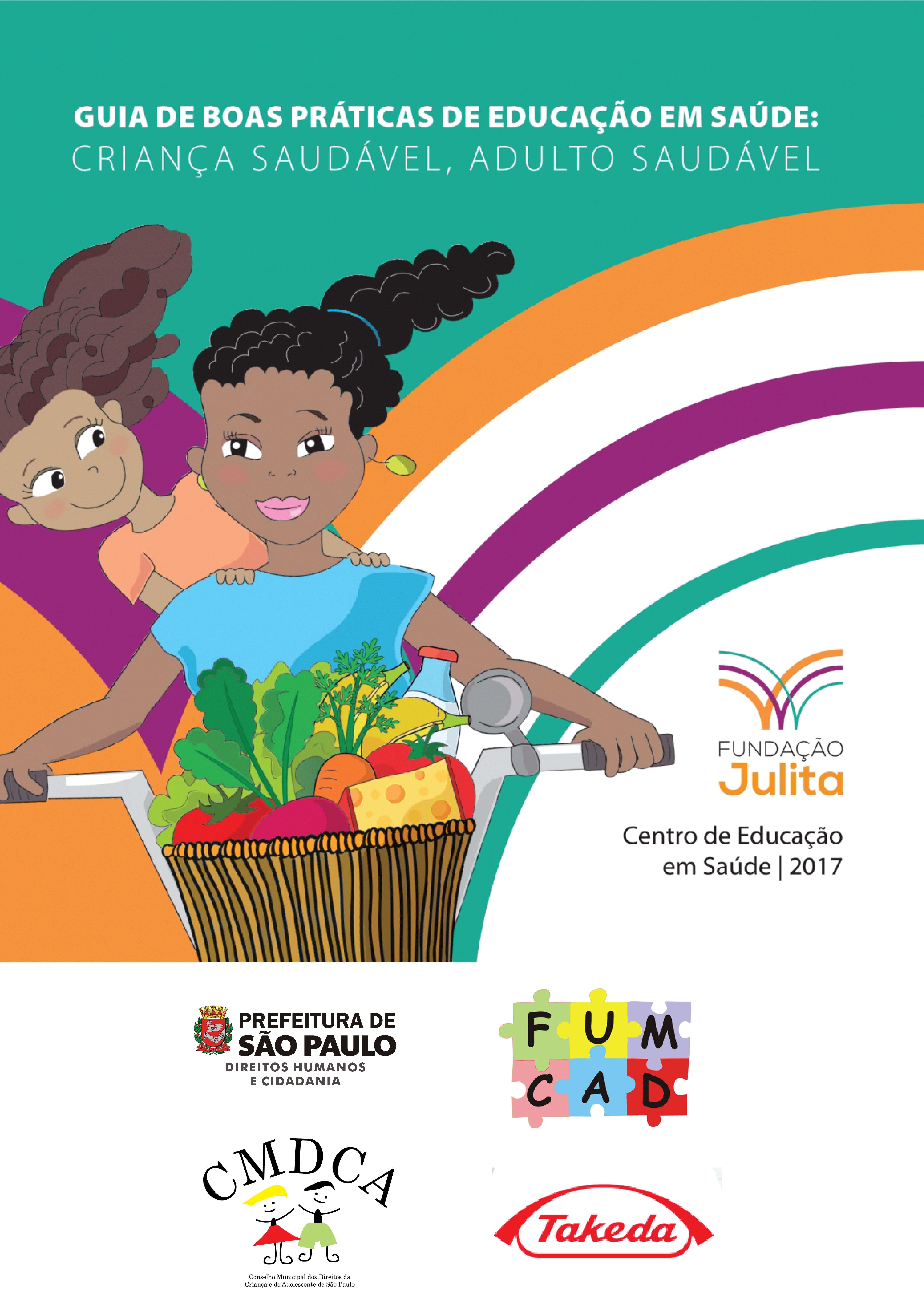 Guia de Boas Práticas de Educação em Saúde: Criança Saudável, Adulto Saudável