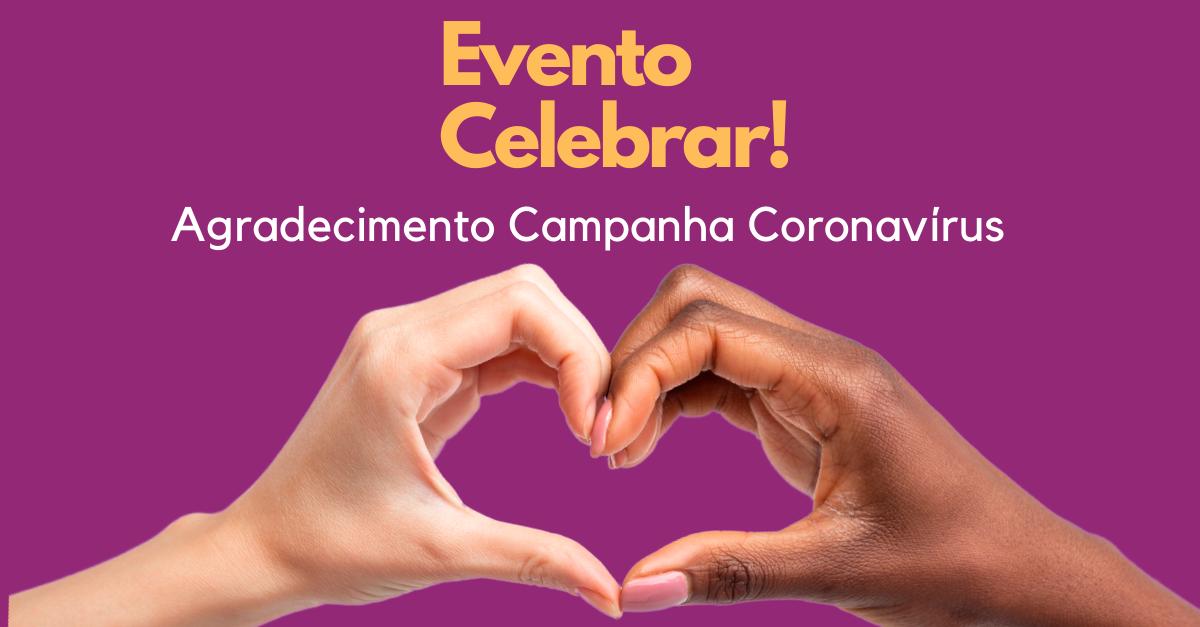 Evento compartilha resultados da Campanha Coronavírus